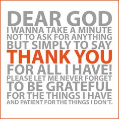 Dear God, Thank You for all I have by @Amanda Snelson Fuller #Thanksgiving #Thanks #ThankYou