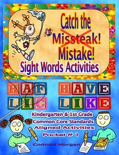 Homework AND/OR Small Group & Whole Class AND/OR Literacy Center AND/OR Morning Work - Sight Words Activities. Students learn sight words through focused activities for each sight word.  This packet includes sight words activities that are aligned with Common Core Standards for Kindergarten and 1st Grade. Product for sale.