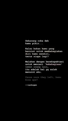 Text Quotes, Jokes Quotes, Mood Quotes, Daily Quotes, Life Quotes, Reminder Quotes, Self Reminder, Quotes Galau, Postive Quotes