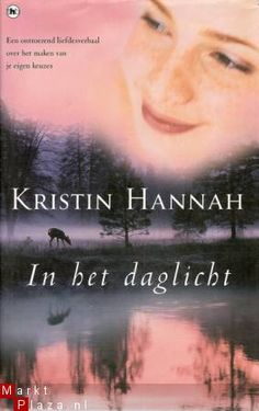 Kristin Hannah ~ In het Daglicht