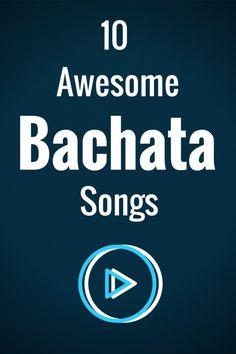 10 Favorite Bachata Songs