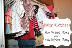 Saving money on baby clothes - and making money on them too!