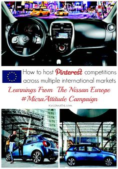 How to host Pinterest competitions across multiple international markets - learnings from the @Nissan Europe #MicraAttitude campaign by @Krishna De KrishnaDe.com