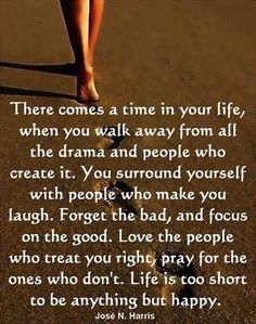 So true. Don't need your drama.