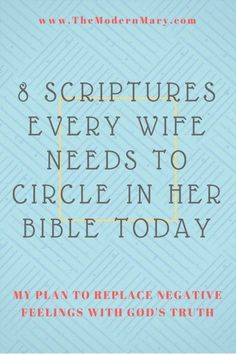 8 scripture verses every Christian woman needs to circle in her Bible.