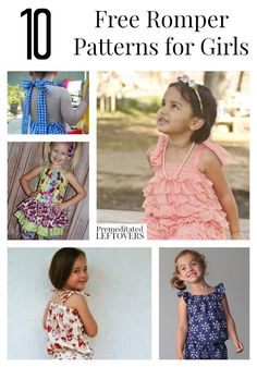 10 Free Romper Patterns for Girls, including pillowcase rompers, ruffled rompers for toddlers, cute rompers for babies and rompers for older girls.