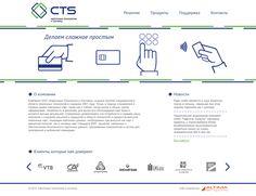 Клиент: CTS Описание: Для компании был разработан логотип и фирменный стиль, поэтому мы уже имели представление как будет выглядеть дизайн веб-сайта - минимум графических элементов, лаконичность и простота. Разработанная CMS на основе CakePHP, созданная нашей студией, позволяет эффективно управлять и организовать работу сайта.