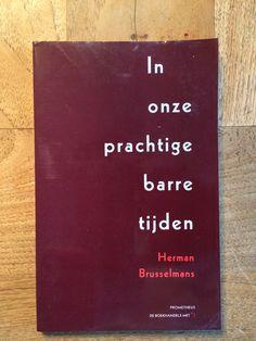 Herman Brusselmans - in onze prachtige barre tijden (2000)