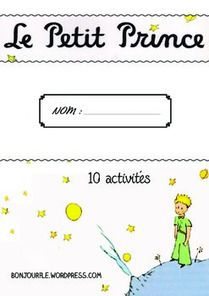 Le petit prince - 10 activities | Ressources visuelles de FLE | Scoop.it