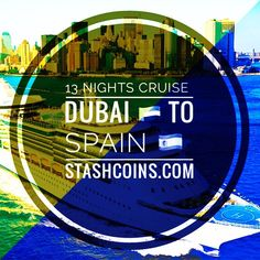13 Nights Cruise from Dubai to Spain stashcoins.com Dubai, Cruise, Spain, Vacation, Night, Cruises, Vacations, Holidays Music, Holiday