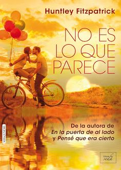 Buy NO ES LO QUE PARECE (En la puerta de al by Huntley Fitzpatrick and Read this Book on Kobo's Free Apps. Discover Kobo's Vast Collection of Ebooks and Audiobooks Today - Over 4 Million Titles! Huntley Fitzpatrick, Page Turner, I Love Reading, Books To Read, Fangirl, Audiobooks, Ebooks, Memories, Movie Posters