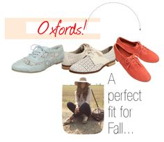 Our Favorite shoe trend: OXFORDS! These are to die for...