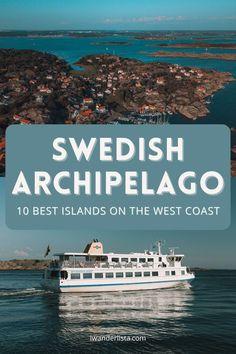 10 Best Islands To Visit in the Gothenburg Archipelago • I, Wanderlista Gothenburg Archipelago, Famous Lighthouses, Over The Bridge, Sweden Travel, Nature Reserve, Big Island, Beautiful Islands, Public Transport, West Coast