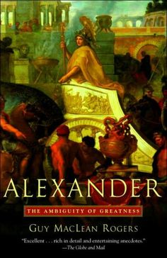 Interesting account of Alexander the Great.
