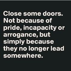 Close Some Doors Pictures, Photos, and Images for Facebook, Tumblr, Pinterest, and Twitter