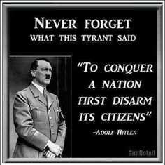 gun control obamacare hitler tyranny Obama is a Socialist Religion, Gun Rights, Out Of Touch, 2nd Amendment, Founding Fathers, Benjamin Franklin, Never Forget, Don't Forget, Way Of Life