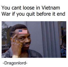 10 Best Vietnam Flashback Meme Images Memes Vietnam Funny Memes