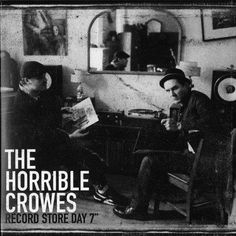 """The Horrible Crowes- Record Store Day 7"""""""