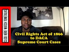 Byron Allen Civil Rights Act of 1866 to DACA Supreme Court Cases Explained Judicial Branch, Supreme Court Cases, Teaching Materials, Civil Rights, Civilization, Acting, America, Youtube, Black