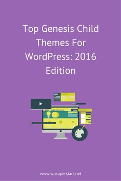 35 Top Genesis Child Themes For WordPress: 2016 Edition
