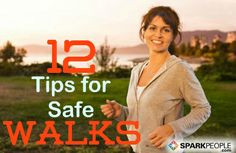 Walking Safety Tips--SUCH an important read for both beginners and experienced walkers! | via @SparkPeople