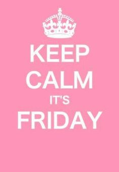 Tranquilo... que ya es viernes!!