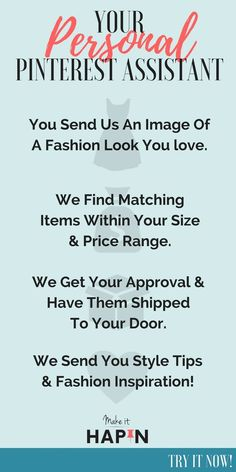 Get the wardrobe of your Pinterest Dreams! Submit an image of an outfit you love, and your personal shopper will find you the items you need to #make_it_hapin within your size and price range! No monthly subscription, no mystery boxes, no obligation to buy.  #lookforless #getthelook #personalshopper