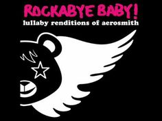 I Don't Want to Miss a Thing - Lullaby Renditions of Aerosmith by ROCKABYE BABY (A Must!!!)