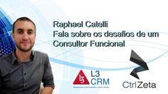 Você sabe o que um consultor funcional faz? Raphael Catelli da L3 CRM responde para você. #ctrlzeta #entrevistaz