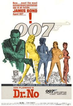 Sean Connery as Bond. He was Bond in 7 films and most say he was the best. I just like Bond movies so I will not compare. Best James Bond Movies, James Bond Movie Posters, Classic Movie Posters, Original Movie Posters, Classic Movies, First James Bond Movie, Sean Connery, Ursula Andress, Casino Royale