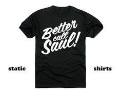 Better Call Saul BREAKING BAD Unisex T-Shirt Black Saul Goodman Funny Lawyer Shirt