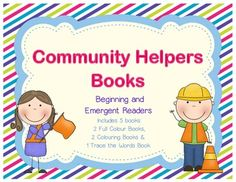 My Community Helpers Book for Kindergarten & Grade 1  These readers are the perfect compliment to your community helpers unit! This pack includes a beginning reader and an emergent reader for different reading levels in kindergarten & grade 1 classes. Both readers are included in full colour pictures and colour in the picture options. Another reader is included for students to trace the words.