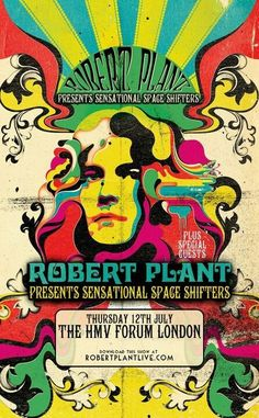 robert plant presents sensational space shifters; Hippie Posters, Rock Posters, Band Posters, Music Posters, Rock Roll, Norman Rockwell, Woodstock, Hippie Music, Vintage Concert Posters