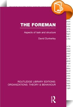 The Foreman (RLE: Organizations)    ::  <P>The foreman is usually regarded as a filter in a chain of command in industrial organizations. In this book, however, the author suggests that this view is not adequate, and he proposes instead a model of analysis which employs a systems perspective. The role of the foreman is seen in terms of the interaction of three sub-systems representing the organization, the group and the individual. The book is based on the work of researchers from many...