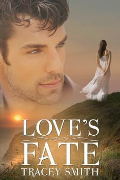 Love's Fate (Love Trilogy Book 1) by Tracey Smith, http://www.amazon.com/dp/B006WGBGKE/ref=cm_sw_r_pi_dp_LbMvub19H19V8