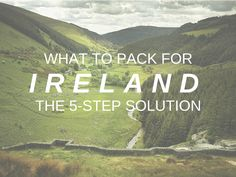 What to Pack for Ireland: the 5-step solution: http://www.eaglecreek.com/blog/what-pack-ireland-five-step-solution #WhatsInMyBag #AdventureReady