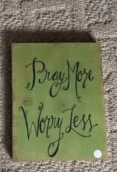 Pray more worry less wooden sign by SplendorInTheRough on Etsy