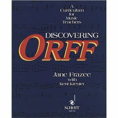 Discovering Orff ( 804981), M, B & R Music Classroom Books & Materials Orff-Schulwerk Another important addition to the Music Teacher's library