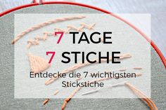 7 Tage 7 Stiche – lerne die wichtigsten Stickstiche