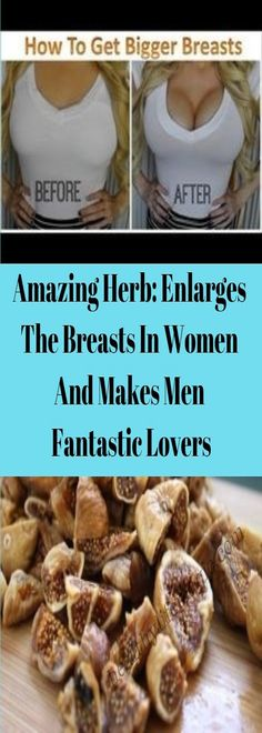 Amazing Herb: Enlarges The Breasts In Women And Makes Men Fantastic Lovers | Healthy Life Magic