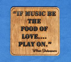 If music be the food of love... play on.