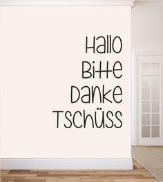 Hallo, Bitte, Danke, Tschüss, Flur, Wandtattoo, Wandtattoos, Wandsticker, Wandaufkleber, Begrüßung, Verabschiedung, höflich