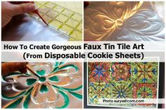 How To Create Gorgeous Faux Tin Tile Art (From Disposable Cookie Sheets) - http://www.diyprojectsworld.com/how-to-create-gorgeous-faux-tin-tile-art-from-disposable-cookie-sheets.html