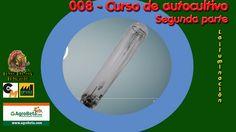 009 - Curso de autocultivo   La iluminación en el cultivo indoor (Segunda parte)