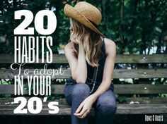20 Habits to Adopt in Your 20's