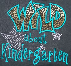 Wild about Kindergarten Cheetah School Shirt Teacher Shirt. $18.00, via Etsy.