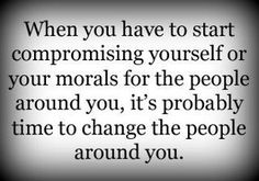 bad company corrupts good morals.. it ruins good character. you become like your