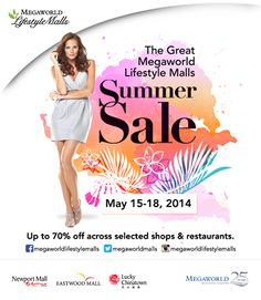 The Great Megaworld Lifestyle Malls Summer Sale May 2014