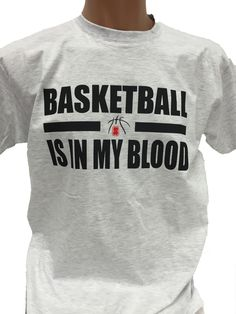 Basketball T-Shirt Basketball is in my Blood