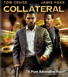 Collateral Pictures - Rotten Tomatoes